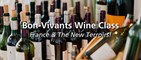Bon-Vivants Wine Class: France & The New Terroirs!