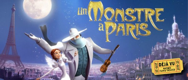 Un Monstre à Paris / a Monster in Paris